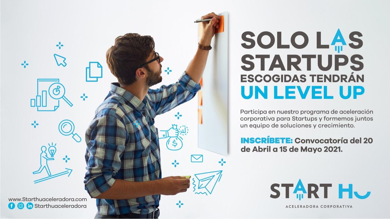 Convocatoria Starthu para startups estará abierta hasta el 15 de mayo.