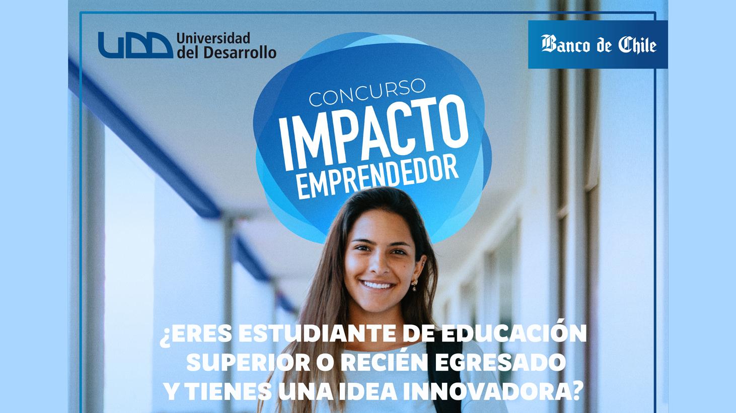 UDD y Banco de Chile lanzan concurso nacional Impacto Emprendedor.