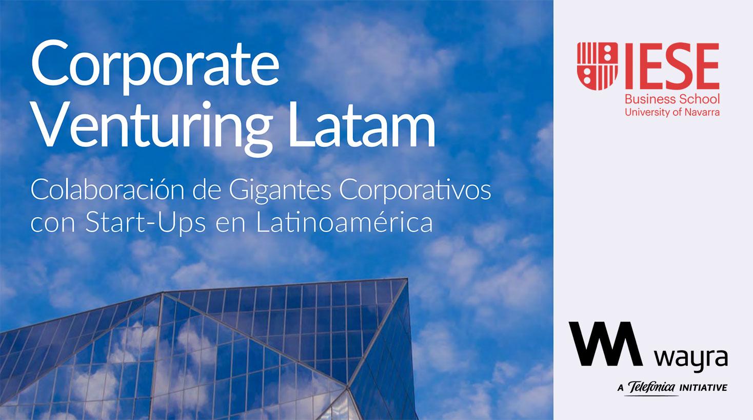 Informe Corporate Venturing Latam