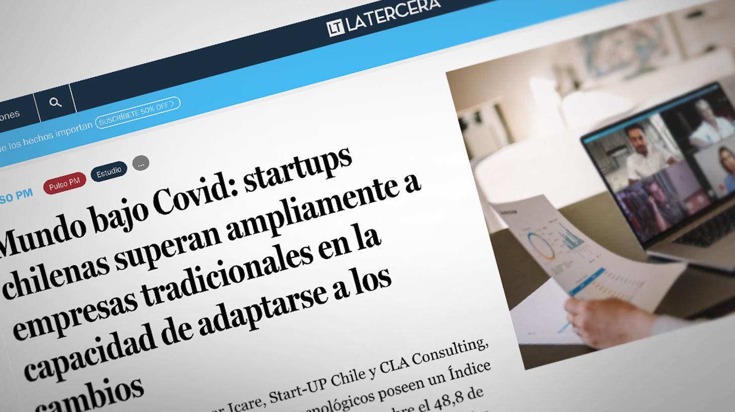 Mundo bajo Covid: startups chilenas superan ampliamente a empresas tradicionales en adaptarse a cambios.